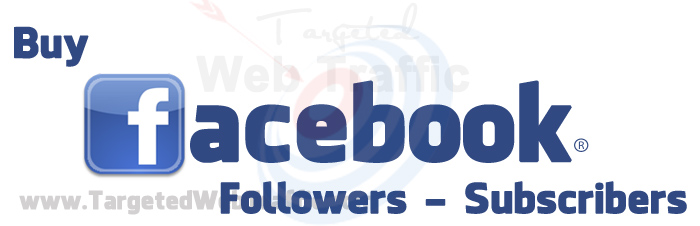 Buy Facebook Followers Subscribers