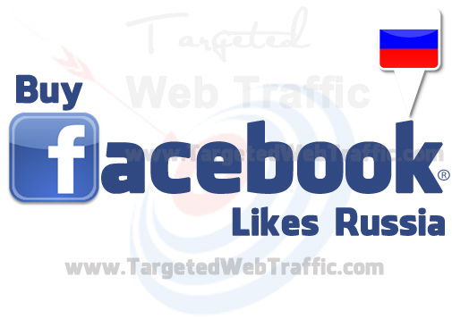Buy Russian Facebook Likes   Russia Targeted Facebook Likes